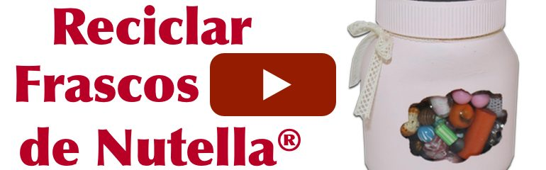 Ideia para reciclar frasco de Nutella®